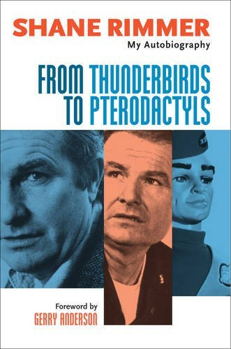 from-thunderbirds-to-pterodactyls-my-autobiography.jpg